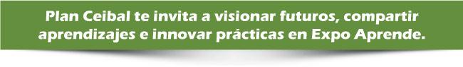 Plan Ceibal te invita a visionar futuros, compartir aprendizajes e innovar prácticas en Expo Aprende